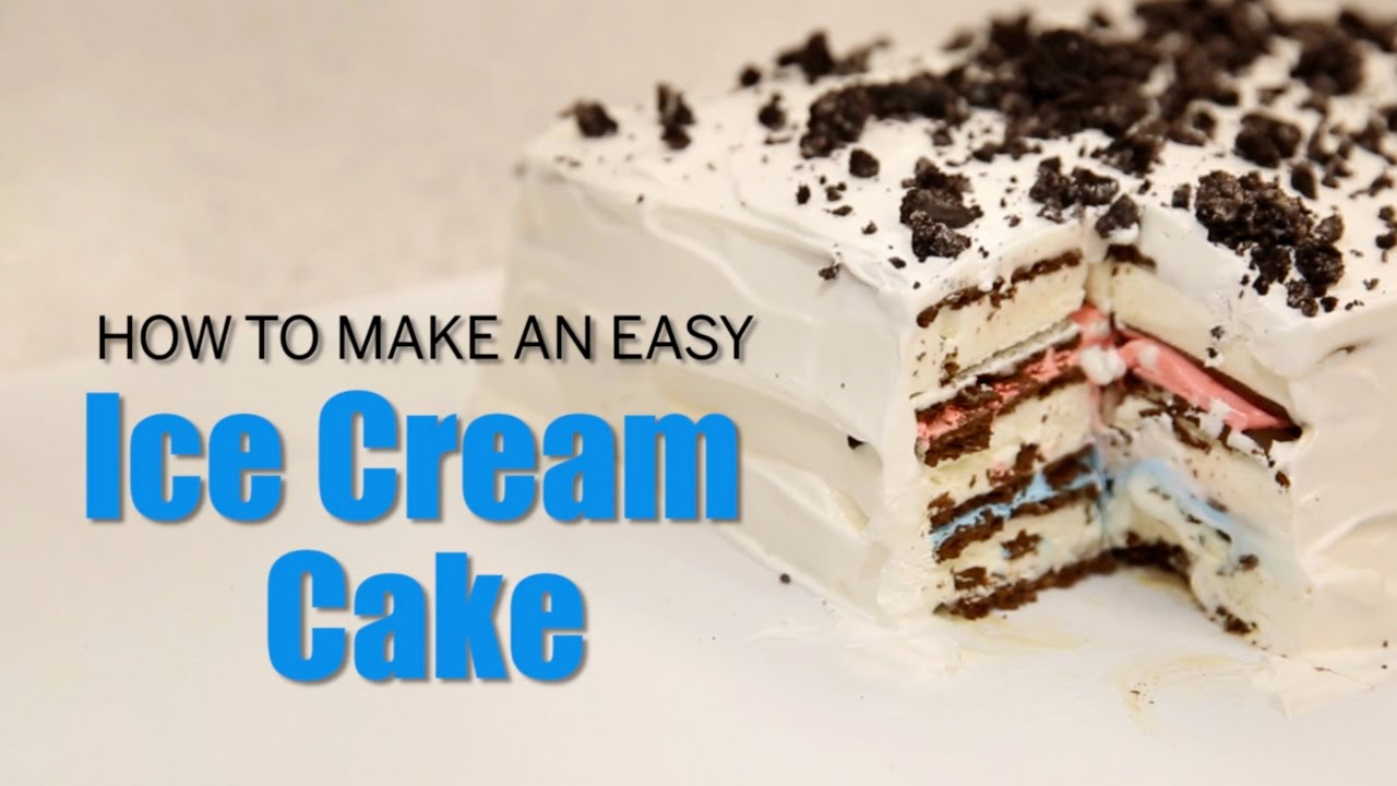 How to make an easy ice cream cake youtube ccuart Gallery