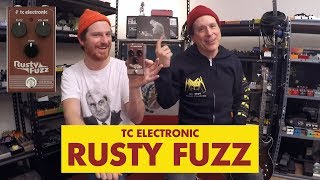 Pedals and Effects: Rusty Fuzz by TC Electronic