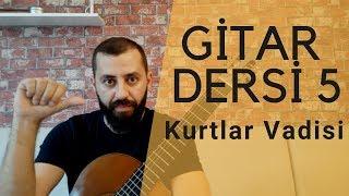 Gitar Dersleri 5 Gitar Nasıl Çalınır | Kurtlar Vadisi Cover