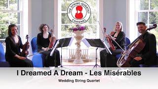 I Dreamed A Dream (Les Miserables) - Wedding String Quartet
