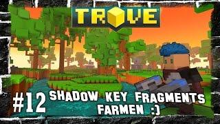 Trove - Shadow Key Fragments farmen :) #12