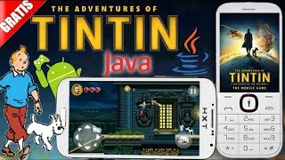 """""""The Adventures of Tintin: The Secret of the Unicorn"""" - Gameloft 2011 year (Java Game)"""