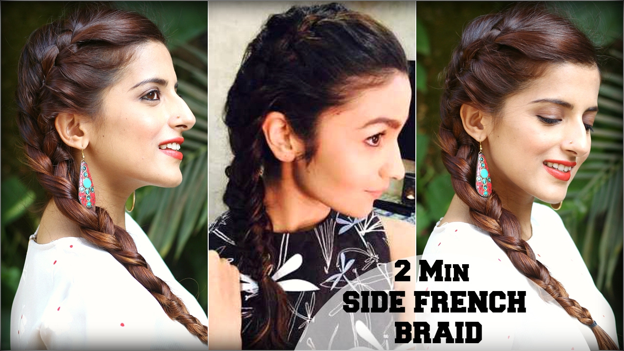 2 Min Easy Everyday Side French Plait For School College Work Alia Bhatt Indian Hairstyles