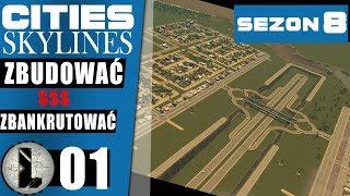 Cities: Skylines  ️ S08 ️ STARTUJEMY NOWY SEZON!️ 01