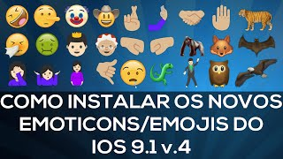 Como Instalar os Emojis/Emoticons do IPHONE/IOS 9.1 - 10 No Android - 2018