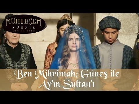 Ben Mihrimah; Güneş ile Ay'ın Sultanı - Muhteşem Yüzyıl 99. Bölüm