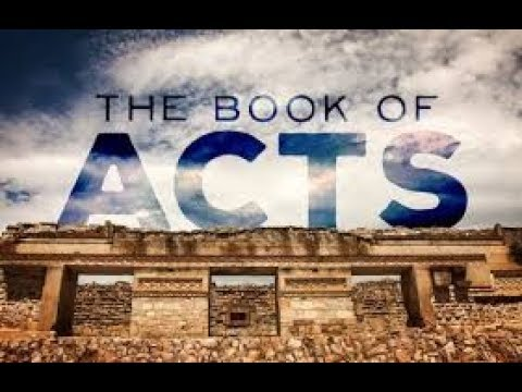 The Book of Acts Part 44 12 5 18
