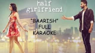 """BAARISH"" full karaoke song | ""HALF GIRLFRIEND"""