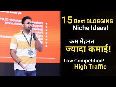 15 Best Blogging Niche Ideas | Low Competition | Get Huge Traffic & Earn Money Online
