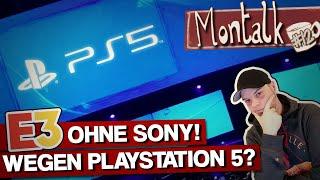 E3 ohne Sony & PlayStation-5-Gerüchte: Was steckt hinter Sonys Absage? | Montalk #12