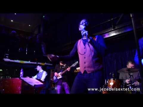 My Girl - Tribute to Otis Redding - Mudibu and The Jezebel Sextet