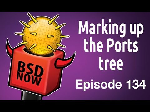 Marking up the Ports tree | BSD Now 134