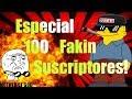 Especial 100 Subs!!! parte 2