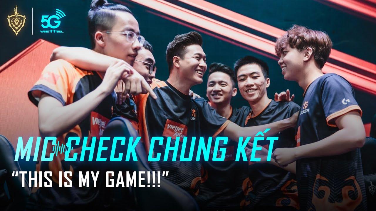 """MIC CHECK CHUNG KẾT: """"This is my game""""   ĐTDV Mùa Xuân 2020"""