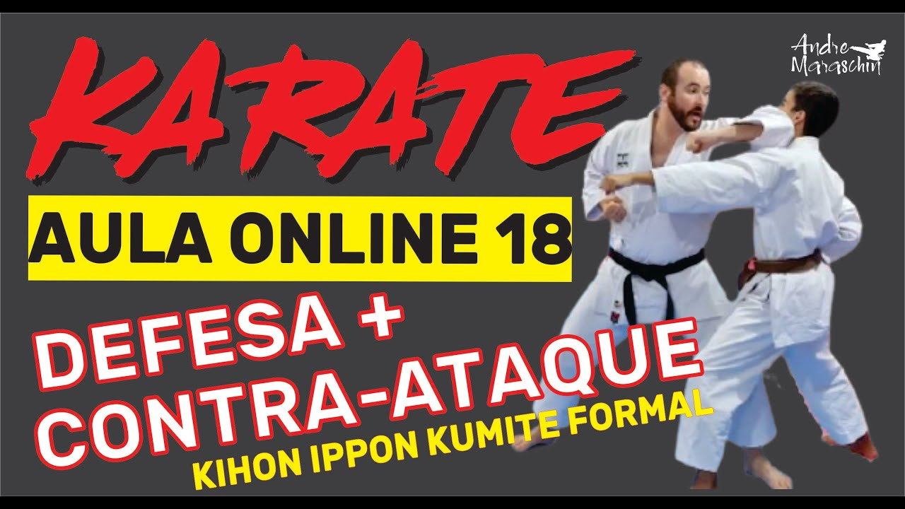 KARATE ONLINE | AULA 18 | DEFESA + CONTRA-ATAQUE E DICAS DE TREINO ( KIHON IPPON SHOTOKAN )