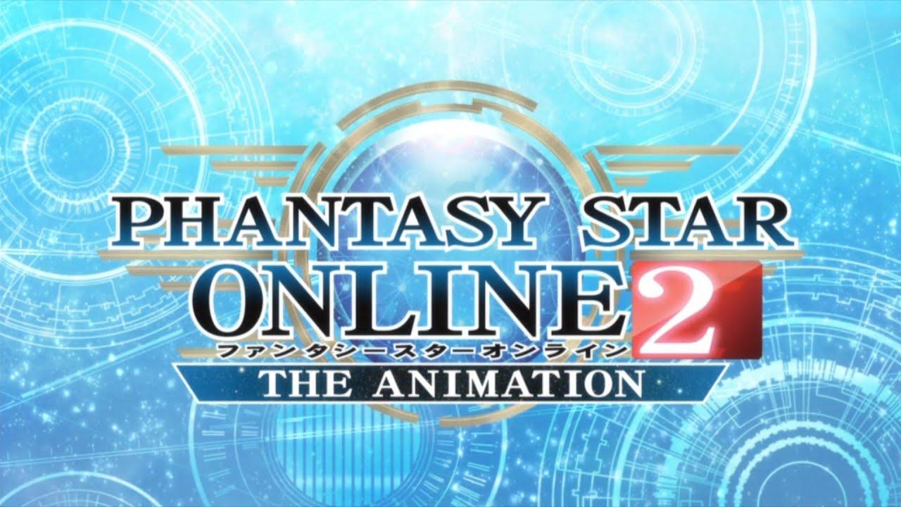 phantasy star online 2 the animation - opening - youtube