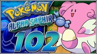 Pokémon schnell auf level 100 trainieren! - Pokémon Alpha Saphir #102