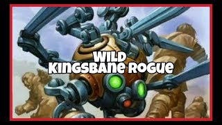 Hearthstone - [ Wild ] Kingsbane Rogue