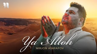 Mirjon Ashrapov - Ya Alloh klip