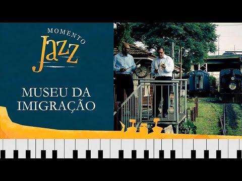 Museu Da Imigração | Momento Jazz