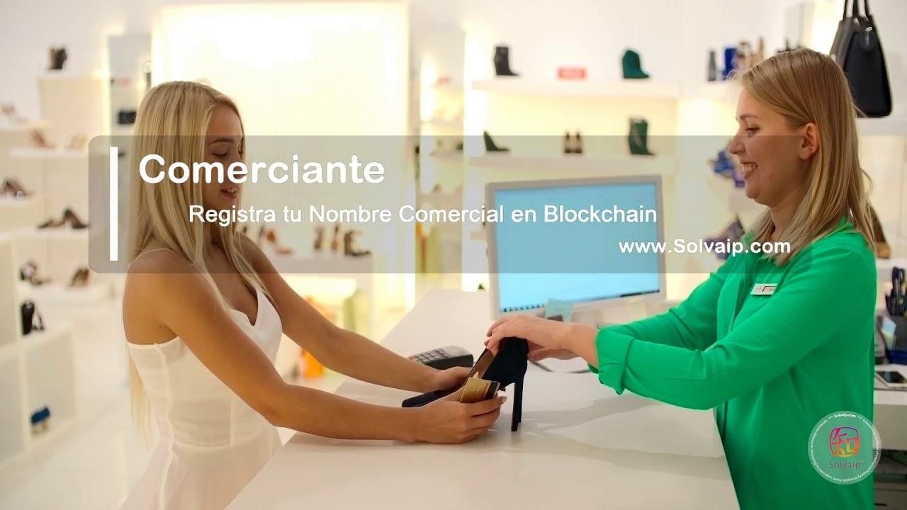 Comerciante | Registra tu Nombre Comercial en Blockchain | www.Solvaip.com