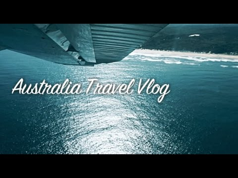 AUSTRALIA TRAVEL VLOG 2017