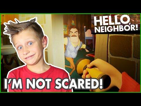 I'm Not Scared!?! / Hello Neighbor