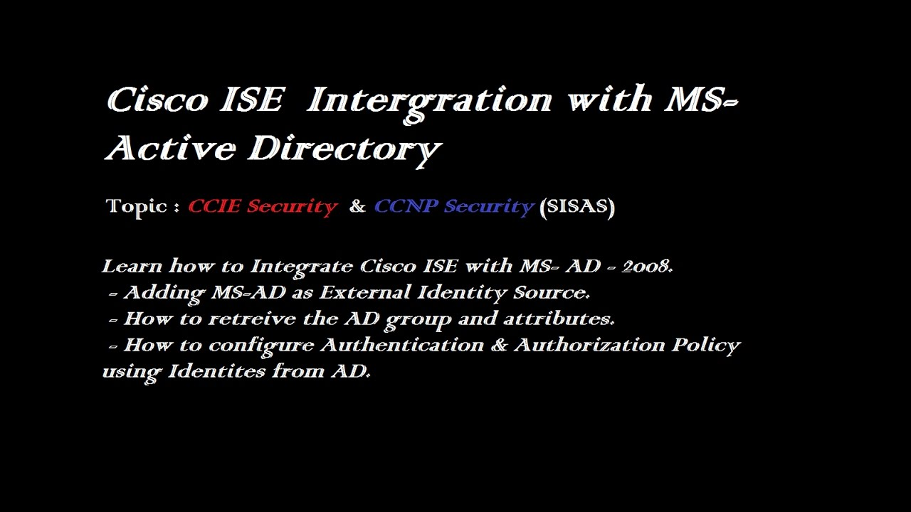 Cisco ISE and Microsoft Active Directory Integration