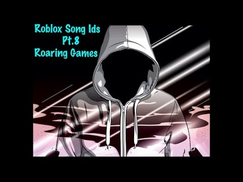 Roblox Song Ids pt 8 Roaring Games