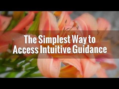 The Simplest Way to Access Intuitive Guidance