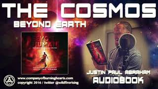 The Cosmos: Beyond Earth | Justin Paul Abraham