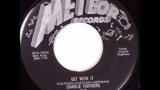 Charlie Feathers - Get With It.wmv