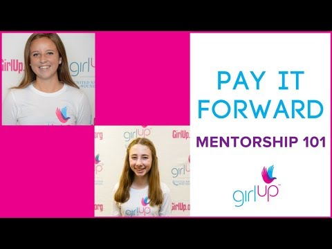 How To: Pay it Forward - Mentorship 101