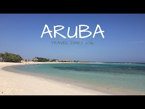 Aruba 2016 || TRAVEL DIARY