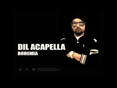 Bohemia - Dil acapella feat. Devika | Full Audio | Punji Songs
