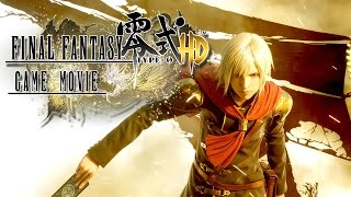 Final Fantasy Type-0 HD - Le Film Complet - / Français / HD