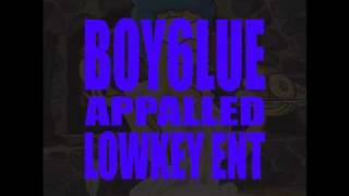 Boy6lue - So Appalled (G.O.O.D Friday Week 1)