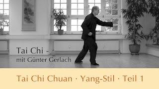 Tai Chi Chuan Yang-Stil Teil 1