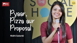 Pyaar, Pizza aur Proposal | Nidhi Solanki | Love Story | The Social House Poetry | Whatashort