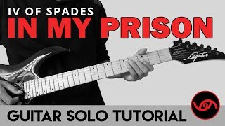 In My Prison - IV of Spades Guitar Solo Tutorial (WITH TAB)