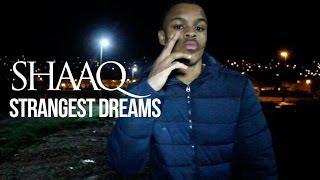 P110 - Shaaq - Strangest Dream [Net Video]
