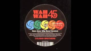 Colman Brothers - Sem Amor (Rhythm & Brass Remix) - FREE DOWNLOAD