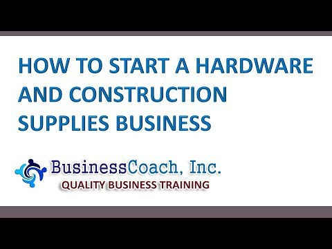 Starting a Hardware and Construction Supplies Business