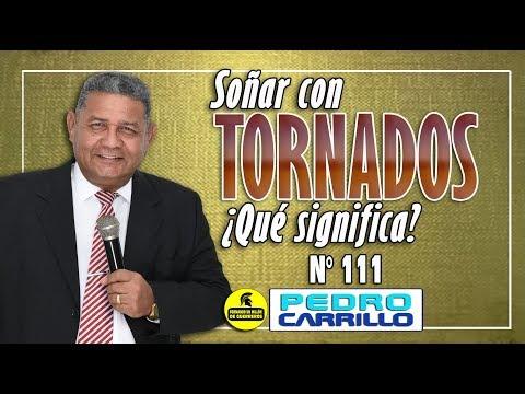 """N° 111 """"Soñar con Tornados ¿Qué significa?"""" Pastor Pedro Carrillo E."""