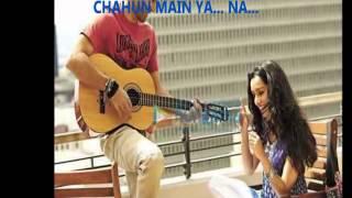 CHAHUN MAIN YA NA (KARAOKE)- PALAAK MUCHHAL & ARIJIT SINGH