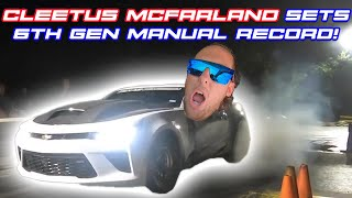 CLEETUS MCFARLAND SETS A NEW RECORD IN OUR 6TH GEN CAMARO!