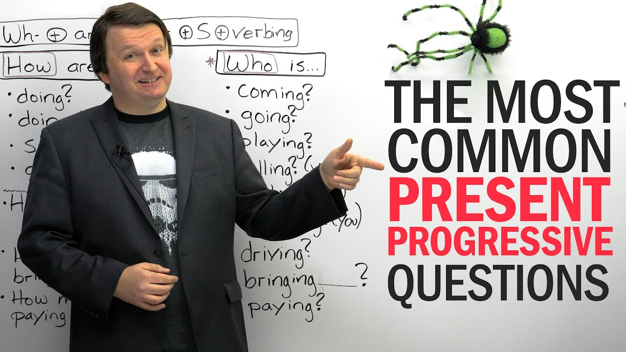 54 Common Present Progressive Questions in English