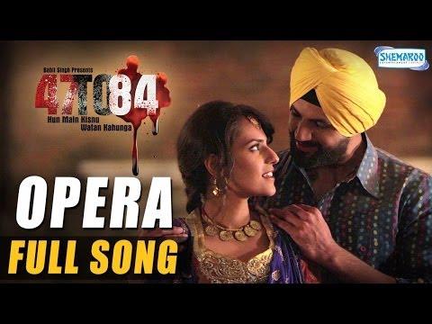 Opera | Full Song | 47 To 84 | Devender...
