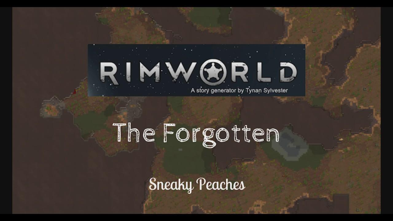 The Forgotten | New Rimworld Series