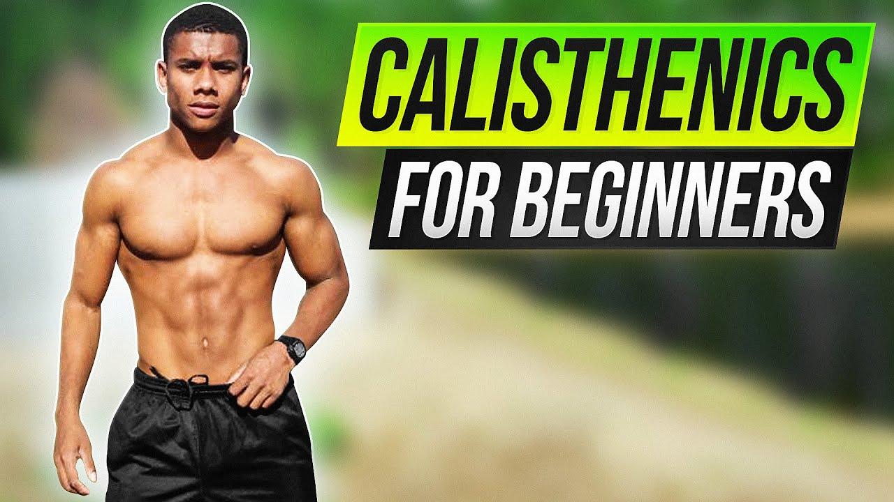 How To Start Calisthenics EXPLAINED   Beginner Guide